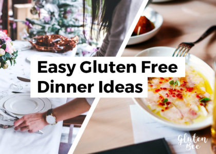 Easy Gluten Free Dinner Ideas