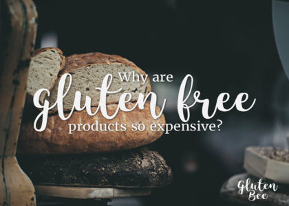 Why are Gluten Free Products So Expensive?