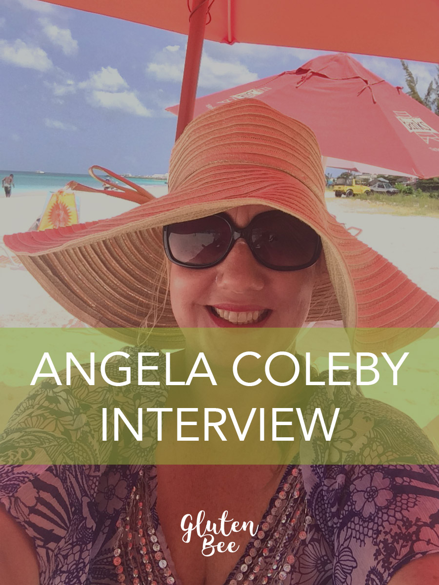 An Interview with Angela Coleby. Gluten free food blogger and traveler.