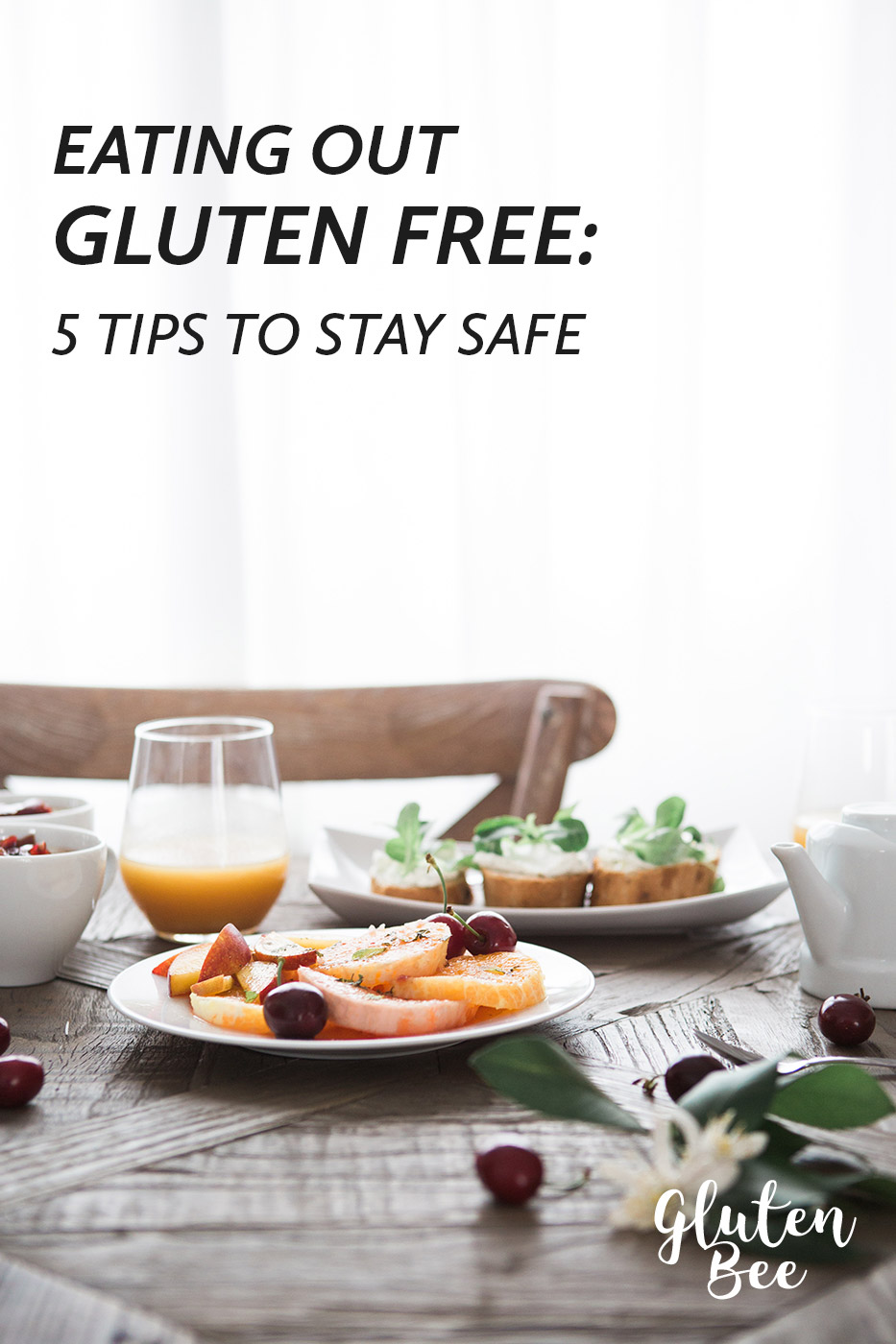 Tips for Eating Out Gluten Free. Ways you can stay safe.