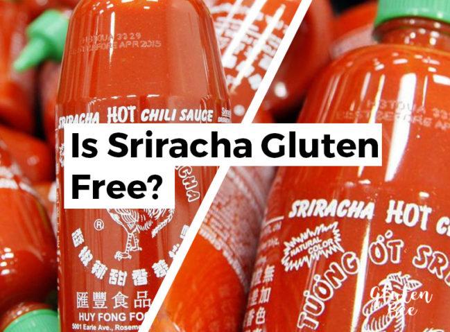Is Sriracha Gluten Free?