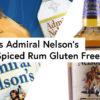 Is Admiral Nelson's Spiced Rum Gluten Free?