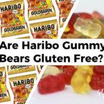 Are Haribo Gummy Bears Gluten Free?