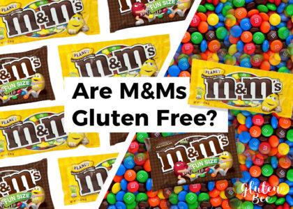 Are M&Ms Gluten Free?