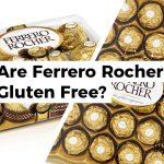 Are Ferrero Rocher Gluten Free?