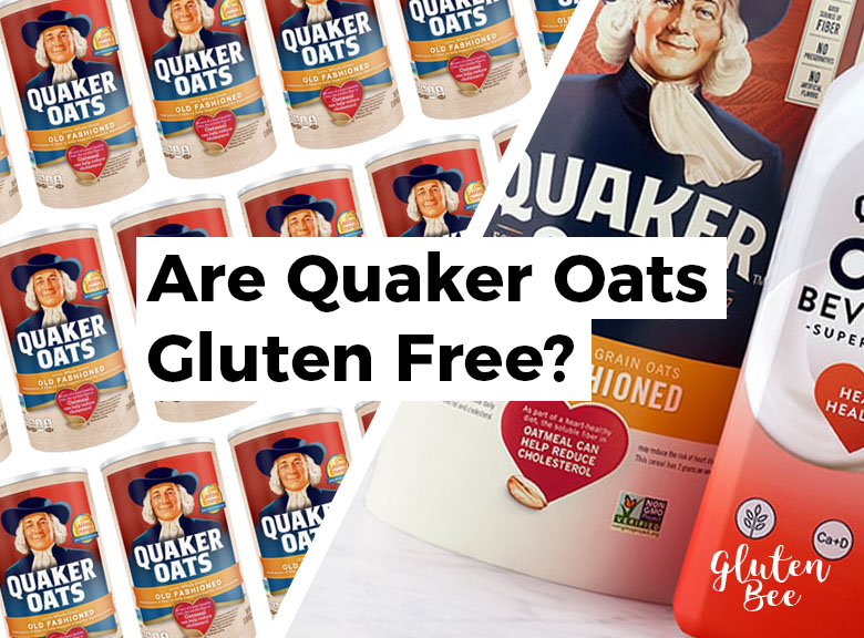 Are Quaker Oats Gluten Free?