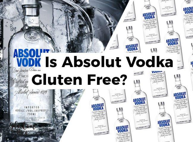 Is Absolut Vodka Gluten Free?