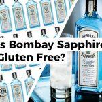 Is Bombay Sapphire Gluten Free?