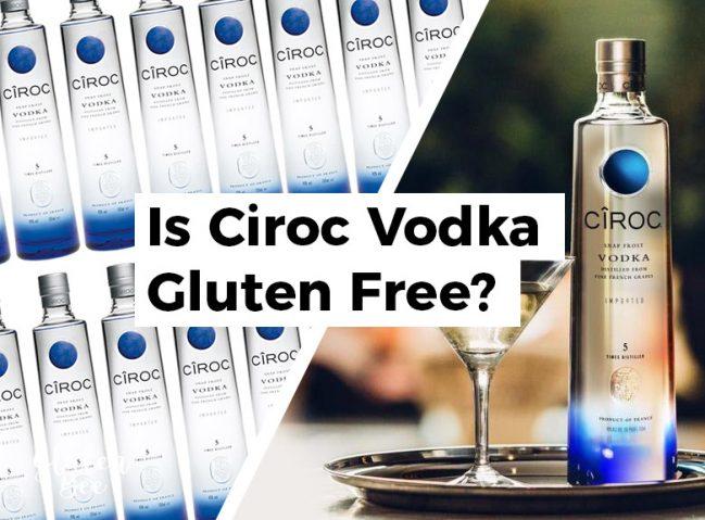 Is Ciroc Vodka Gluten Free?
