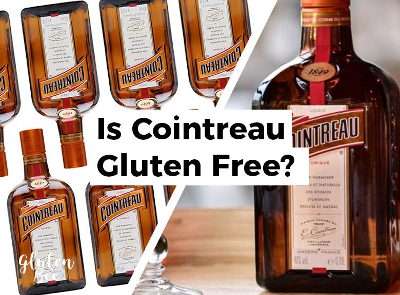 Is Cointreau Gluten Free?