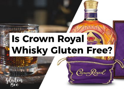 Is Crown Royal Whiskey Gluten-Free?