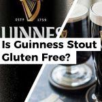 Is Guinness Gluten Free?