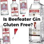 Is Beefeater Gin Gluten Free?