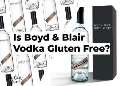 Is Boyd and Blair Vodka Gluten Free?