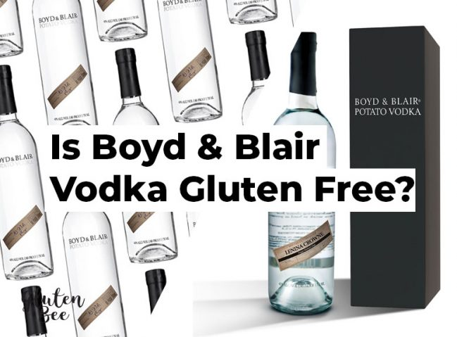 Is Boyd and Blair Vodka Gluten Free?