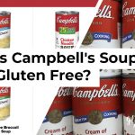 Is Campbell's Soup Gluten Free?