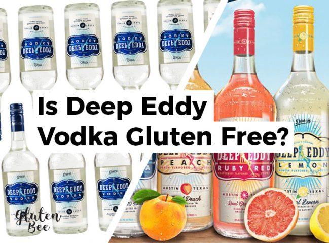 Is Deep Eddy Vodka Gluten Free?