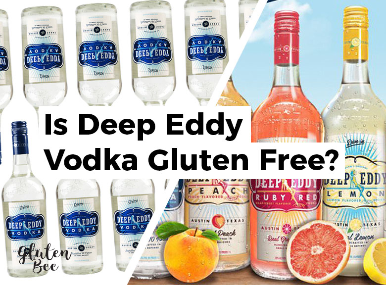 Is Deep Eddy Vodka Gluten Free?