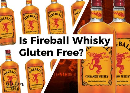 Is Fireball Whisky Gluten Free?