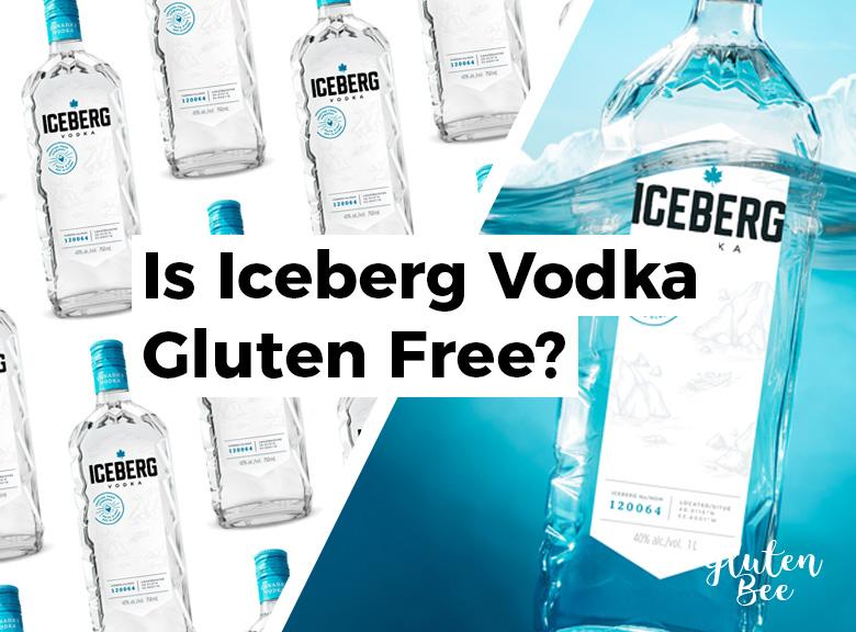Is Iceberg Vodka Gluten Free?