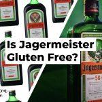 Is Jagermeister Gluten Free?
