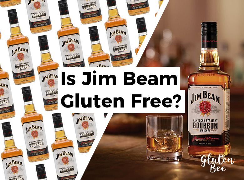 Is Jim Beam Gluten Free?