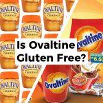 Is Ovaltine Gluten Free?
