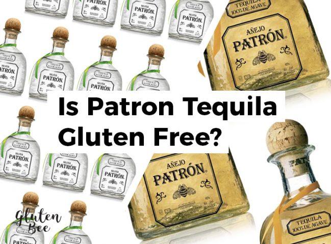 Is Patron Tequila Gluten Free?