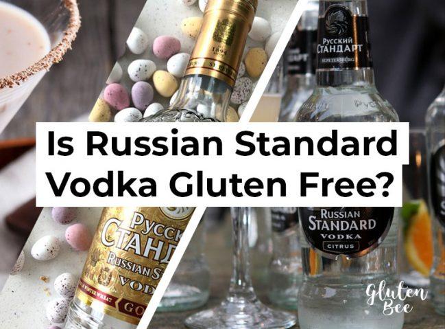 Is Russian Standard Vodka Gluten Free?