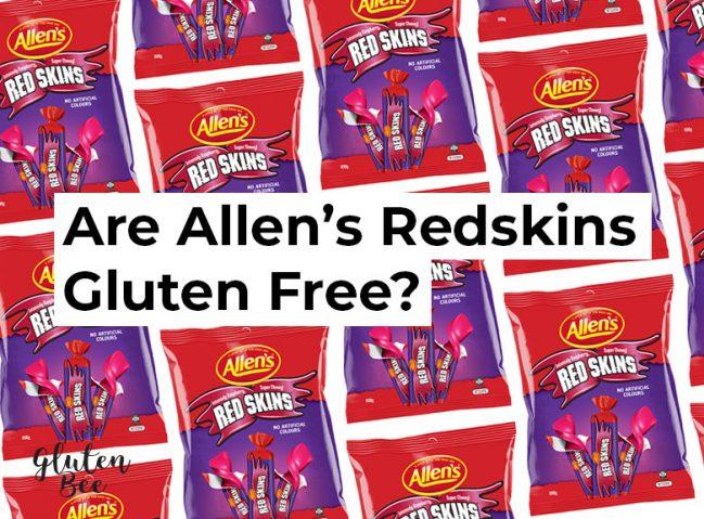 Are Allen's Redskins Gluten Free?