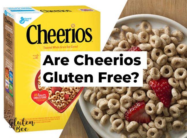 Are Cheerios Gluten Free?