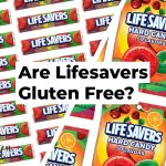 Are Lifesavers Gluten Free?