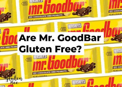Are Mr. Goodbar Gluten Free?