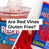 Are Red Vines Gluten Free?
