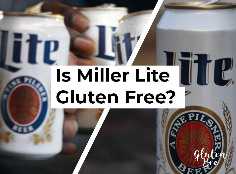 Is Miller Lite Gluten Free?