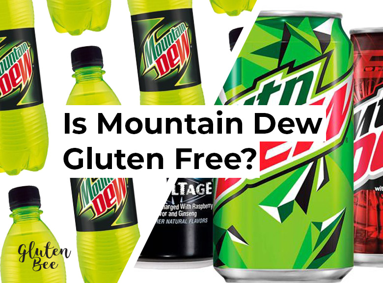 Is Mountain Dew Gluten Free?