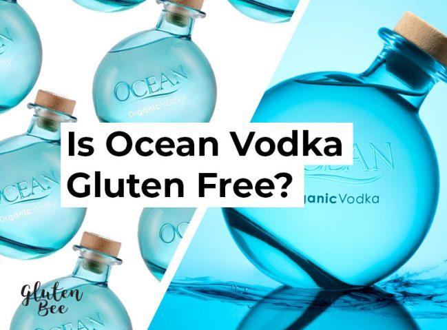 Is Ocean Vodka Gluten Free?