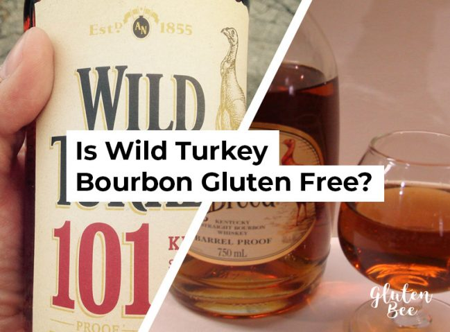 Is Wild Turkey Bourbon Gluten Free?