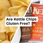 Are Kettle Chips Gluten Free?