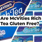 Are McVities Rich Tea Gluten Free?