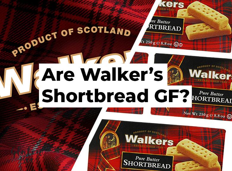 Are Walkers Shortbread Gluten Free?