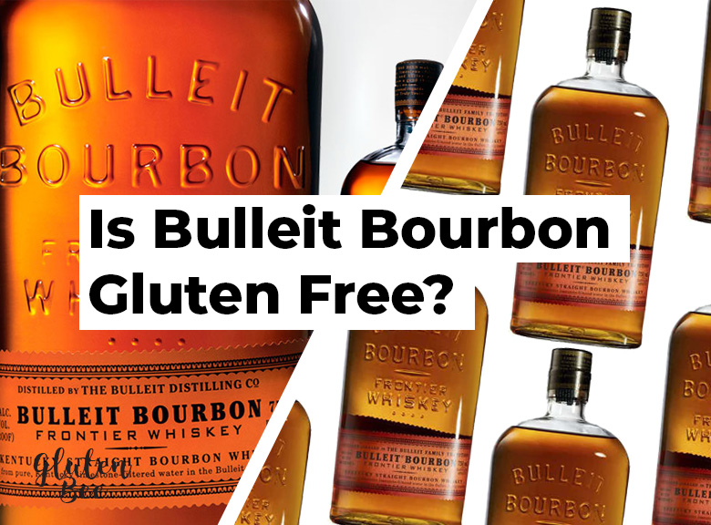 Is Bulleit Bourbon Gluten Free?