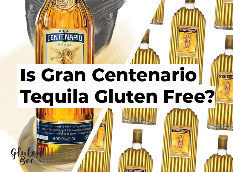 Is Gran Centenario Tequila Gluten Free?