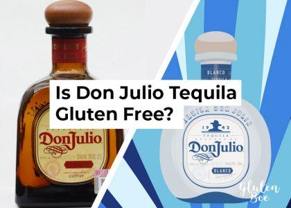 Is Don Julio Tequila Gluten Free?