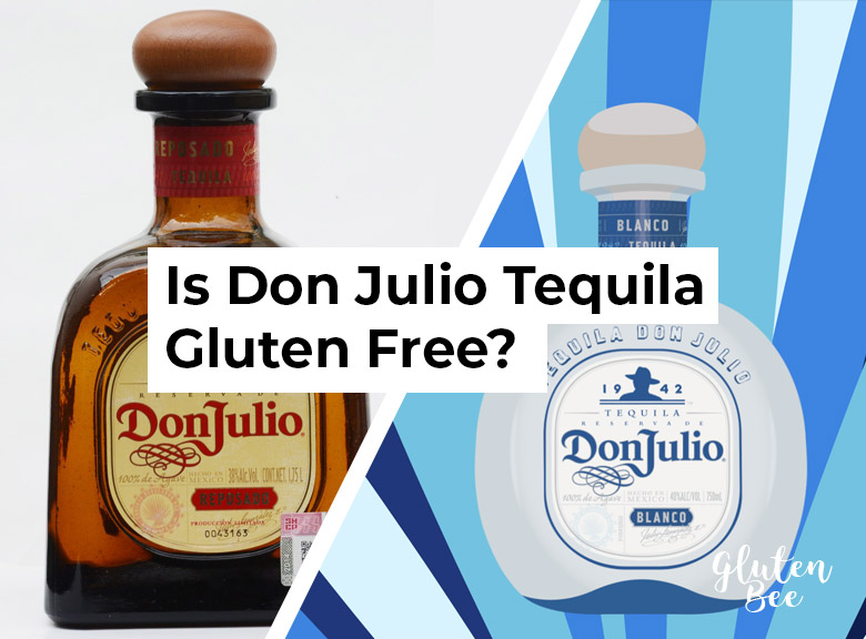 Is Don Julio Tequila Gluten Free?