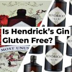 Is Hendrick's Gin Gluten Free?