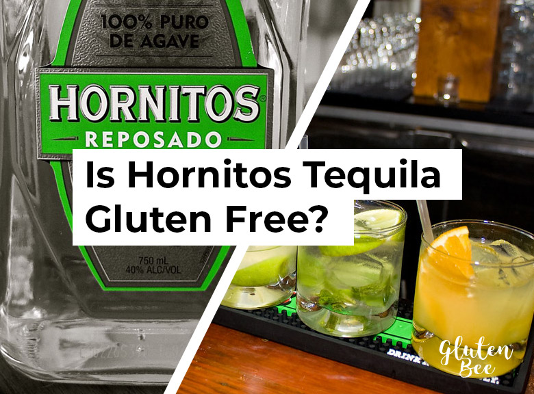 Is Hornitos Tequila Gluten Free?