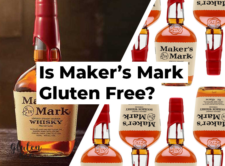 Is Maker's Mark Gluten Free?