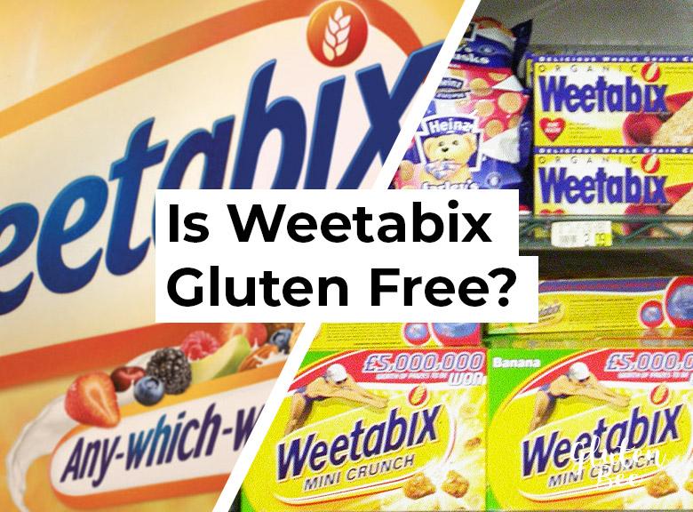 Is Weetabix Gluten Free?