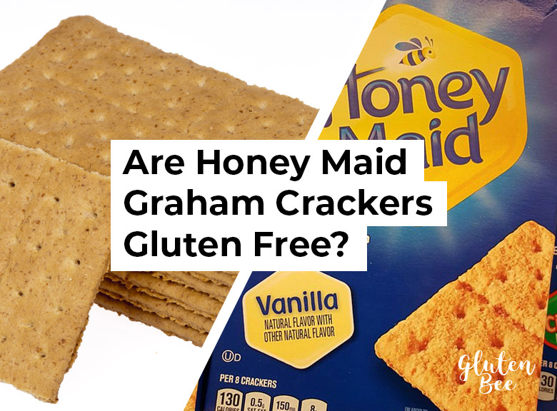Are Honey Maid Graham Crackers Gluten Free?